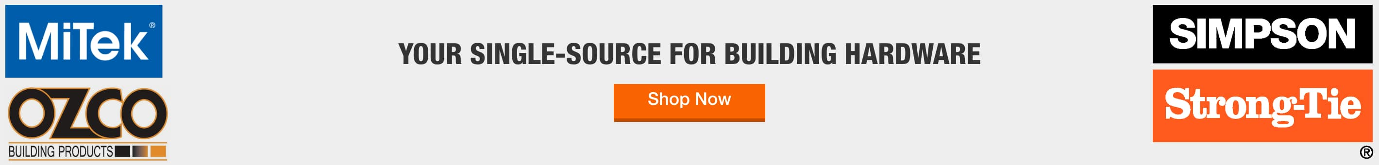 THE HOME DEPOT - YOUR SINGLE-SOURCE FOR BUILDING HARDWARE