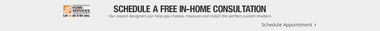 Schedule an In-home Interior Shutter consultation