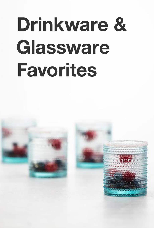 Drinkware & Glassware Favorites
