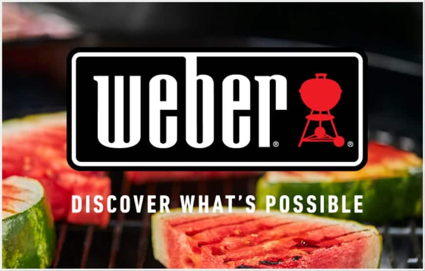 Enjoy the possibilities with Weber.