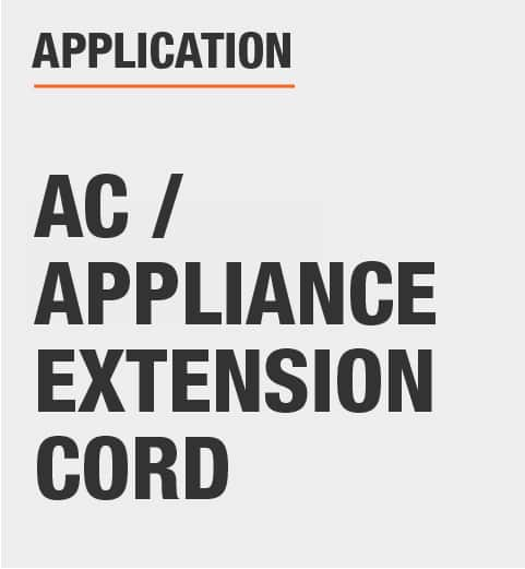 Application AC / Appliance Extension Cord