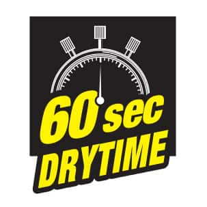 TOUCH N FOAM HAS A 60 SECOND DRY TIME