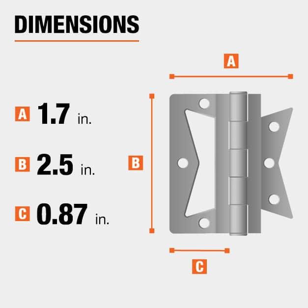 2.5 inch height x 1.7 inch width x 0.87 inch leaf width hinge dimensions