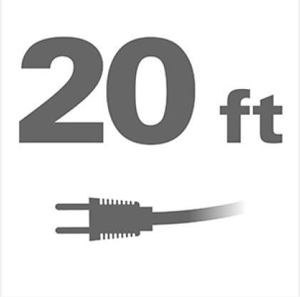 20 ft. power cord provides MAX reach.