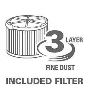 1-layer filtration captures general debris. Included dust bag provides an extra level of filtration and a convenient way of debris disposal.