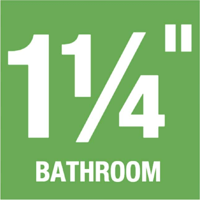"1-1/4"" Bathroom"