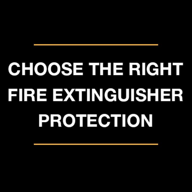 Equip your home or business with the right fire extinguisher