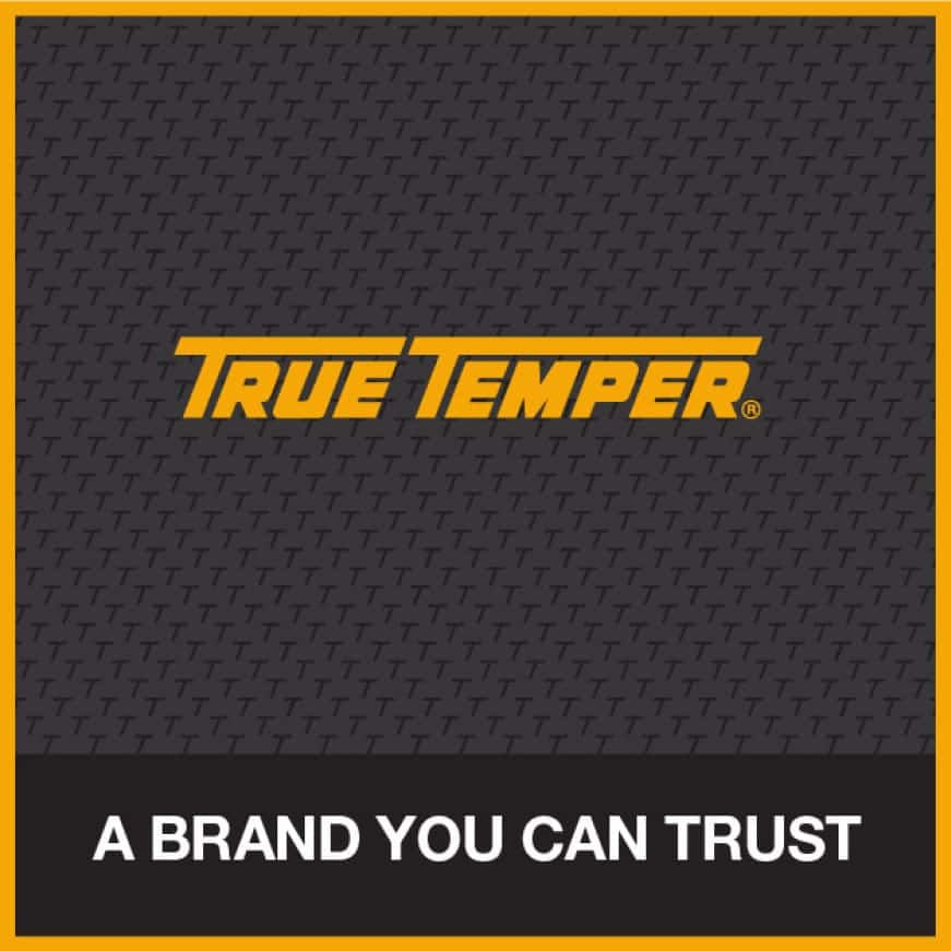 True Temper has been manufacturing tools since 1808