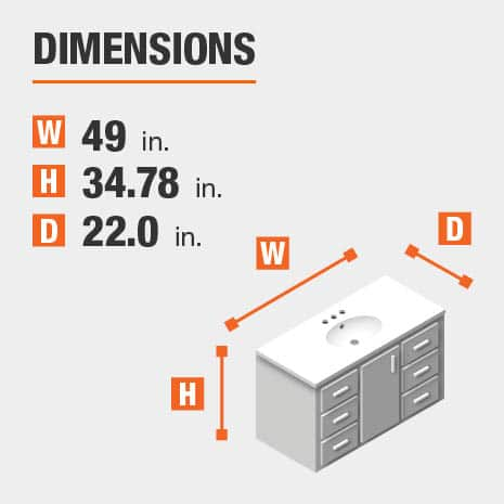 The dimensions of this bathroom vanity are 49 in. W x 34.78 in. H x 22.0 in. D