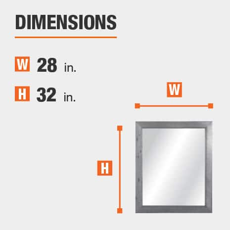 The dimensions of this bathroom vanity mirror are 28 in. W x 32 in. H
