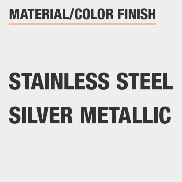 Material Stainless Steel Color Finish Silver Metallic