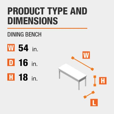 Dining Bench is 54 inches wide, 16 inches deep, and 18 inches high