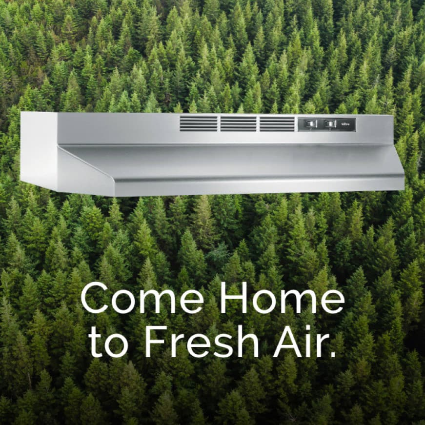 Image of the stainless steel RL6200 Series range hood with evergreen trees behind it. Words over the top say: Come Home to Fresh Air.