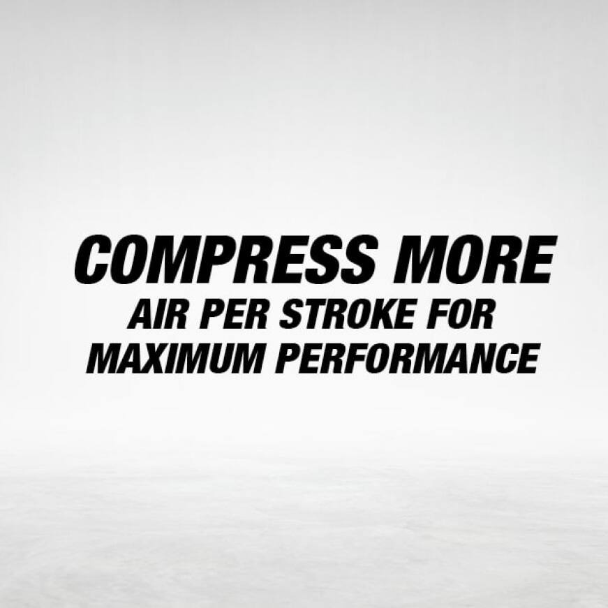 compress more air per stroke for maximum performance with Makita