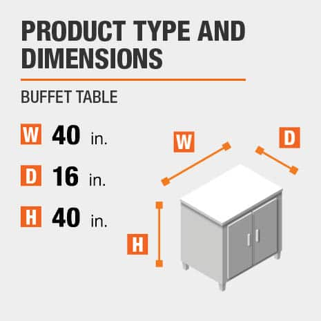 Buffet Table is 40 inches wide, 16 inches deep, and 40 inches high