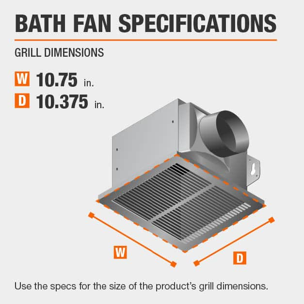 This bath fan has grill specs of 10.75x10.375.