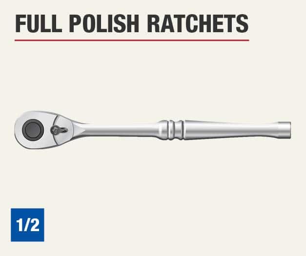 Set includes one 1/2 inch full polish ratchet.