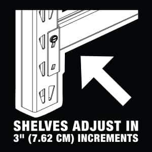 Shelves are adjustable in 3 in. increments.