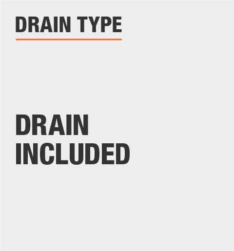 Drain Included