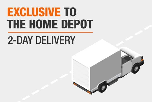Exclusive to The Home Depot and 2-Day Delivery