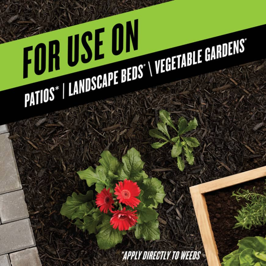 For Use On Patios Landscape Beds and Vegetable Gardens.