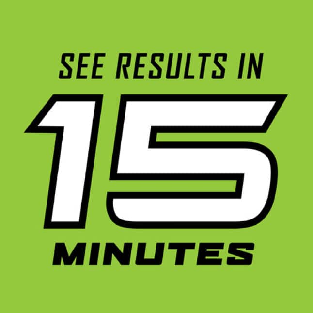 See Results in 15 Minutes