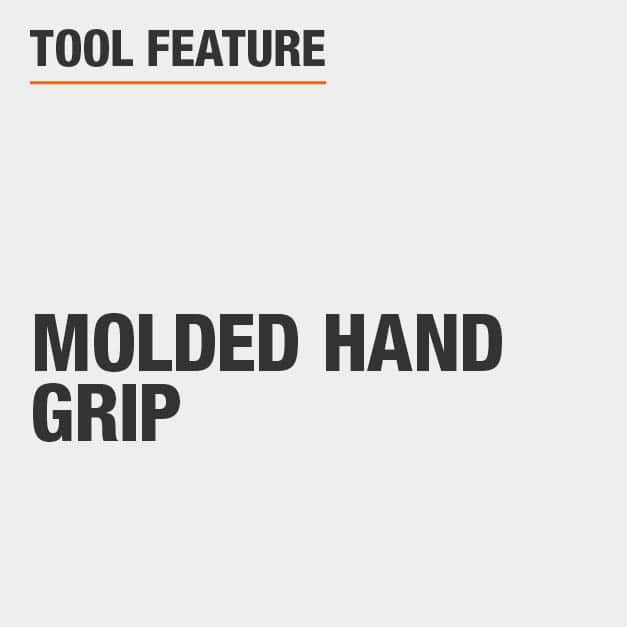 Tool Feature  Molded Hand Grip