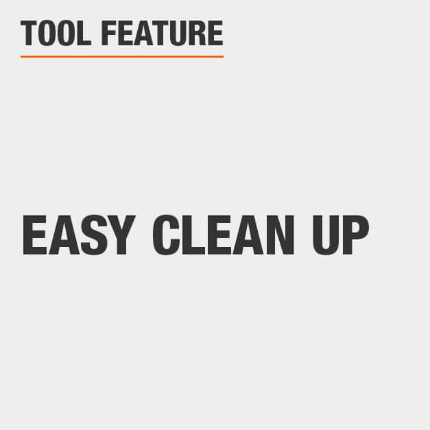 Tool Feature  Easy Clean Up