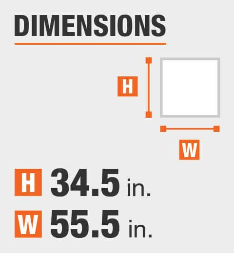 The dimensions are 34.5 in. Height and 55.5 in. width
