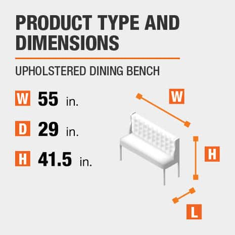 Upholstered Dining Bench is 55 inches wide, 29 inches deep, and 41.5 inches high