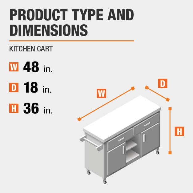 Kitchen Cart is 48 inches wide, 18 inches deep, and 36 inches high