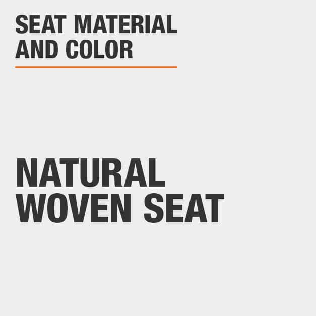 Seat Material and Color with Natural Woven Seat