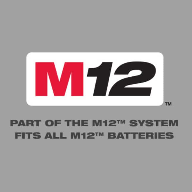 Part of the M12 System – Fits All M12 Batteries