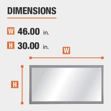 The dimensions of this bathroom vanity mirror are 46.00 in. W x 30.00 in. H