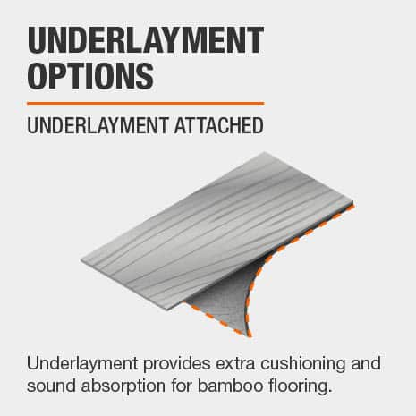 LifeProof Bamboo flooring comes with underlayment attached.