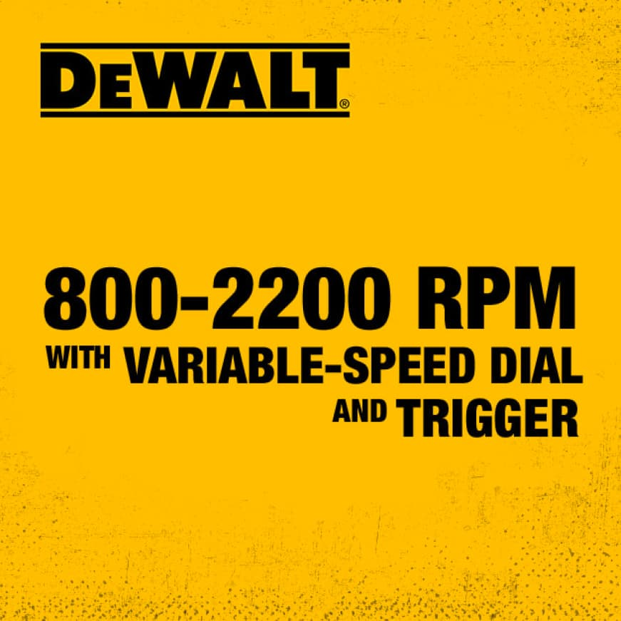 Variable-speed dial and trigger produces 800 to 2200 OPM