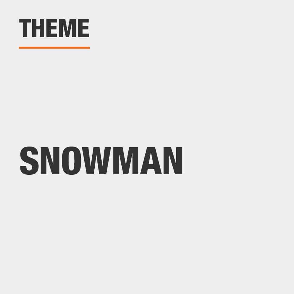The theme is snowman