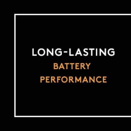 Long-Lasting Battery Performance