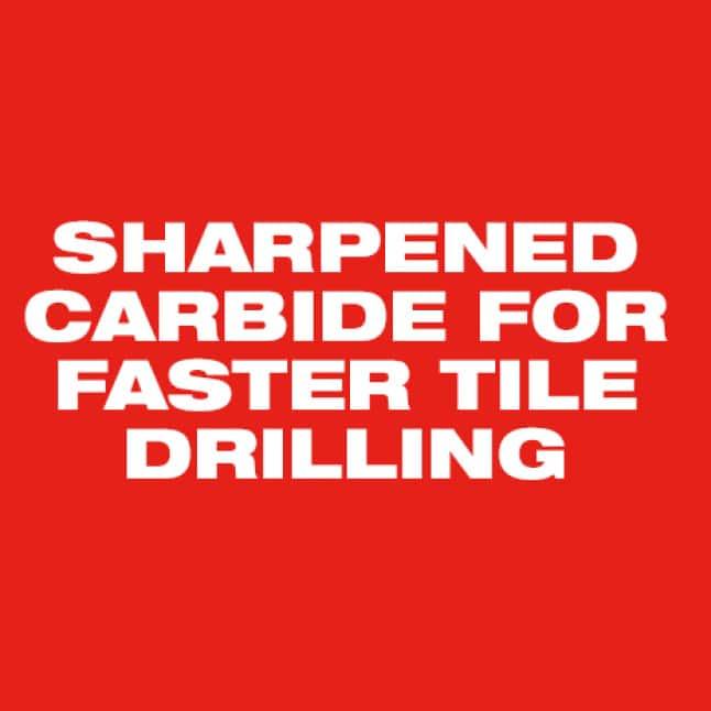 For faster tile drilling