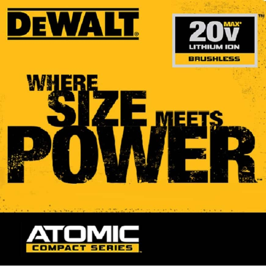 Exceptional 20 VOLT power now comes in a lighter, smaller package with the DEWALT Atomic compact series.