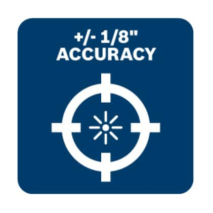 Accuracy of ± 1/8 in. at 30 ft.