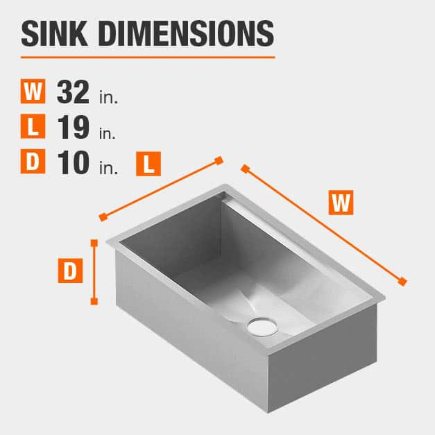 Sink Dimensions Width=32 inches Length=19 inches Depth=10 inches