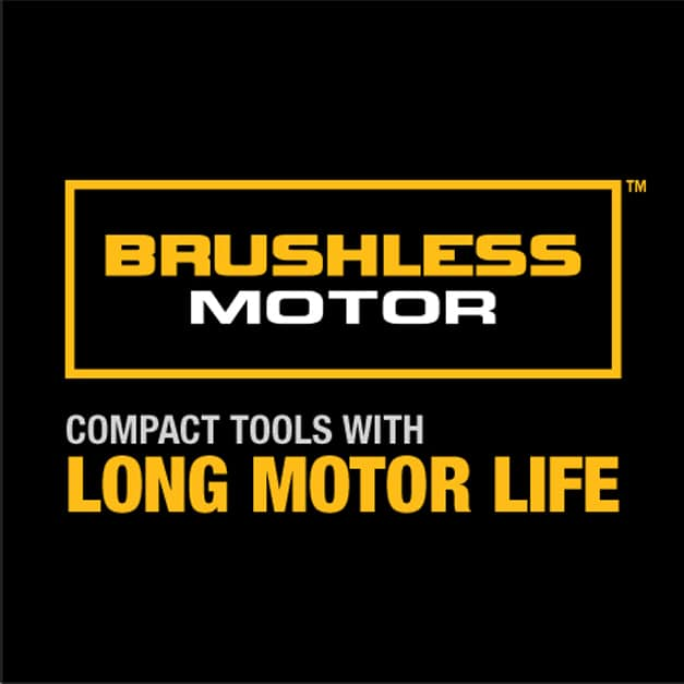 DEWALT brushless motor delivers up to 57% more run time over brushed.