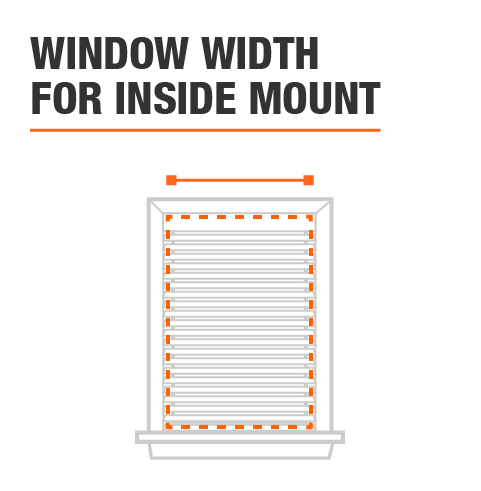 Window Width is 60 in. for inside mount