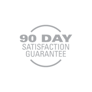 Buy with confidence with our 90 day no-risk satisfaction guarantee.