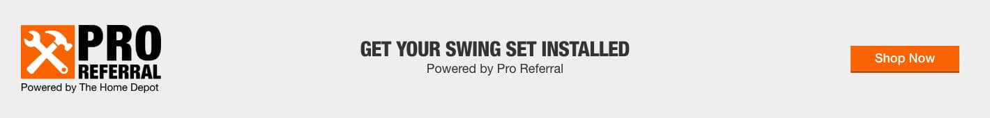 GET YOUR SWING SET INSTALLED - Powered by PRO Referral