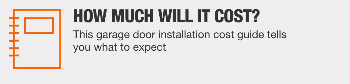 Garage Door Installation Cost Guide > Learn More