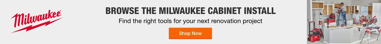 Browse the Milwaukee Cabinet Install Find the right tools for your next renovation project