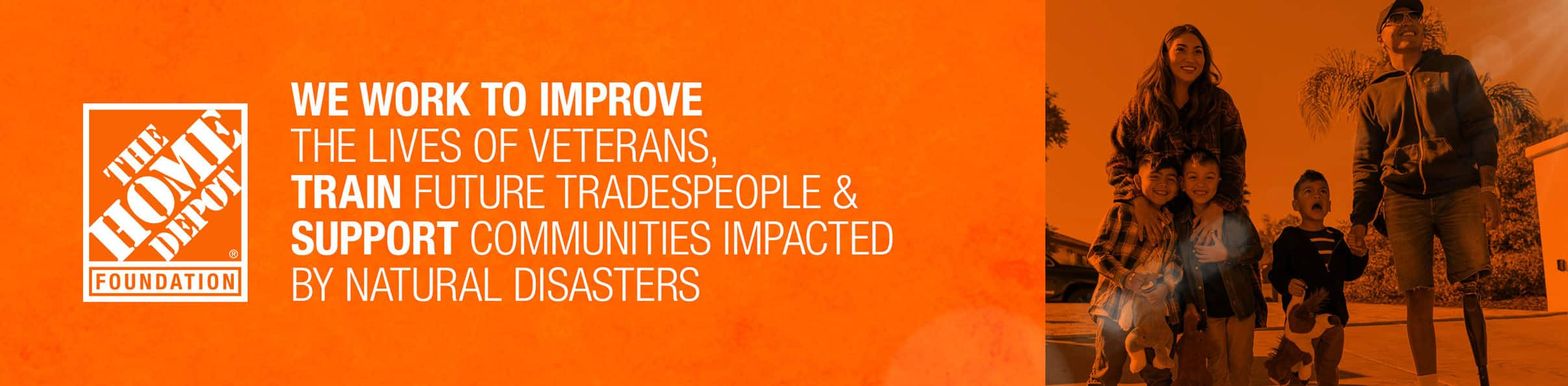 We Work to Improvethe Lives of Veterans, Train Future Tradespeople & Support Communities Impactedby Natural Disasters