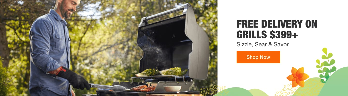 SIZZLE, SEAR & SAVOR Free Delivery on Grills $399+ Shop Now